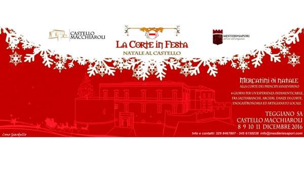 La corte in festa: antipasto di Natale al Castello di Teggiano dall'8 all'11 dicembre