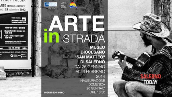 """""""Arte in strada"""" in mostra al Museo Diocesano di Salerno"""