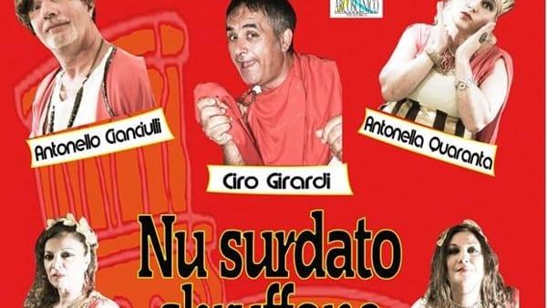"""""""Nu surdato sbruffone"""" con Ciro Girardi al Teatro Nuovo"""