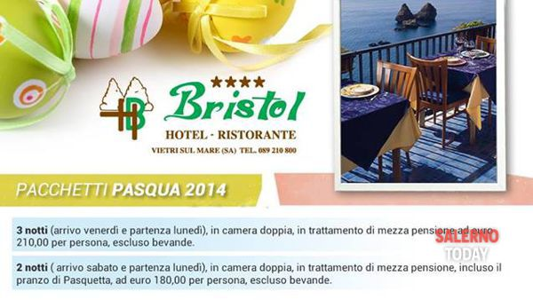 Speciale Pasqua 2014 all'Hotel Bristol di Vietri