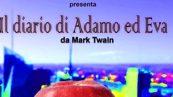 """Al Teatro del Giullare, il 28 e 29 ottobre, in scena """"Il diario di Adamo ed Eva"""""""