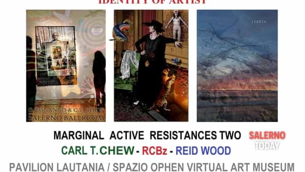 Salerno, mostra personale di carl t.  chew - rcbz - reid  wood,  identity of artist / marginal active resistances two