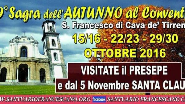 Il 15 e 16 ottobre, Sagra d'Autunno al Convento Francescano di Cava de' Tirreni