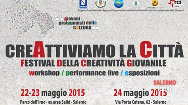 Al via Creattiviamo la Città a Salerno