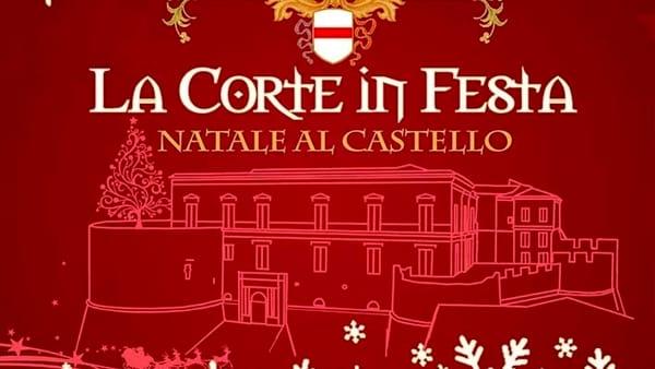La Corte in festa, Natale al Castello: ecco il programma