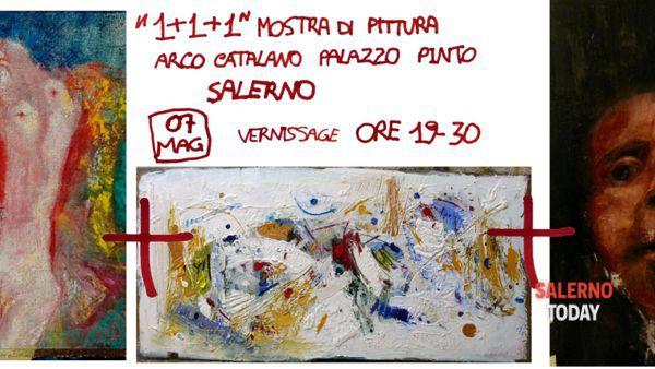 1+1+1 mostra di pittura a Salerno