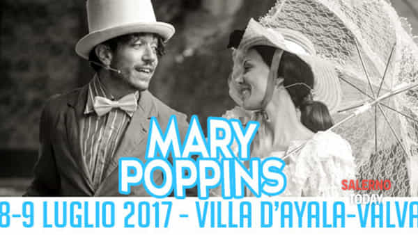 Mary Poppins trova casa a Villa d'Ayala, l'8 e 9 luglio
