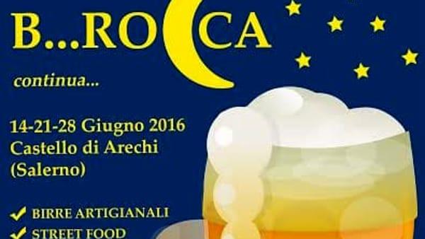 """La """"Birra in B...Rocca"""" torna per l'edizione estiva a Salerno"""