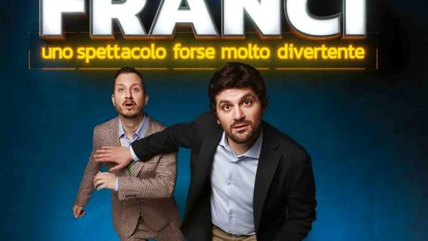 Frank Matano e Francesco Arienzo al Teatro Diana di Nocera Inferiore