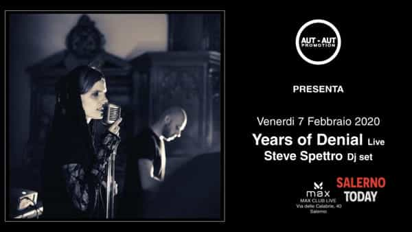 """Years of denial live"" arriva al Max Club di Salerno"