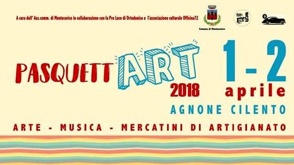 PasquettART ad Agnone Cilento: musica, mostre, mercatini e divertimento