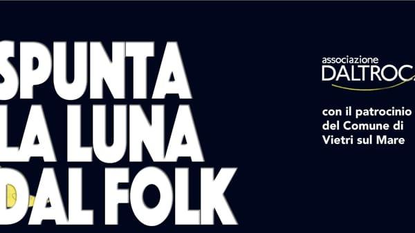 """""""Spunta la luna dal folk"""": tammurriata a Vietri sul Mare, il 29 settembre"""