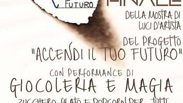 """Finale di """"Accendi il tuo futuro"""" a Villa Carrara a Salerno"""