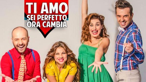 """""""Ti amo, sei perfetto, ora cambia"""" in scena al Teatro Nuovo di Salerno"""