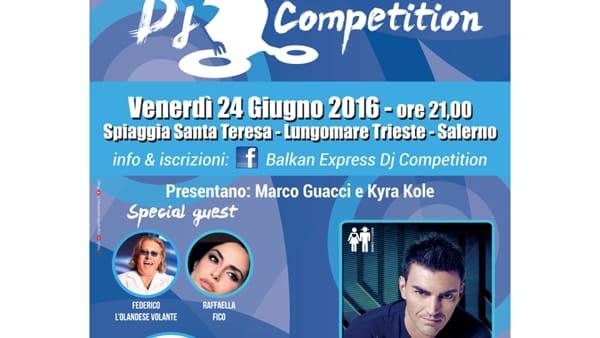 Balkan Express DJ Competition: prima tappa Salerno