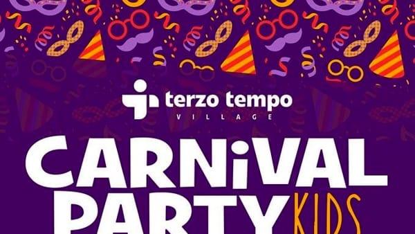 Carnival Party kids al Terzo Tempo Village, il 13 febbraio