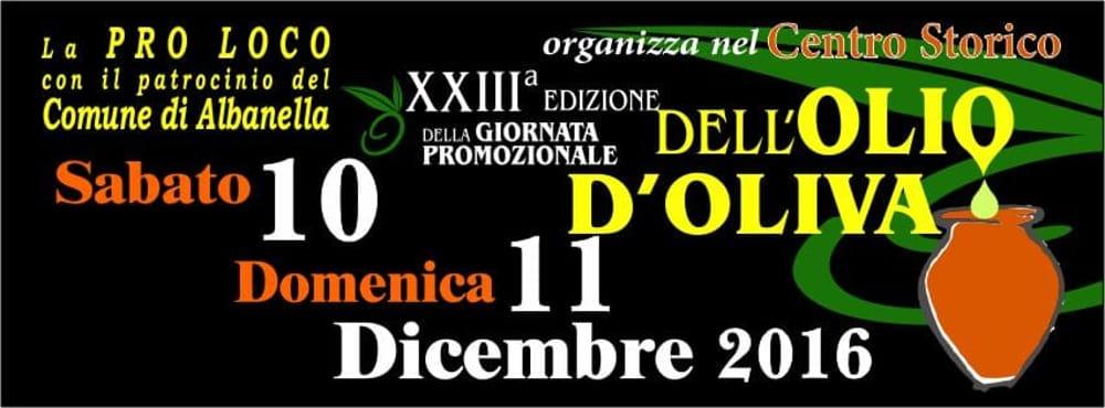 festa dell'olio, Albanella, 10-11 dicembre