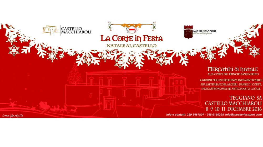 Corte in Festa, Teggiano, 8-11 dicembre
