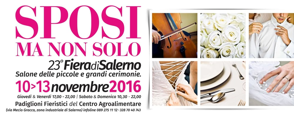 """""""Sposi ma non solo"""" a Salerno dal 10 al 13 novembre"""