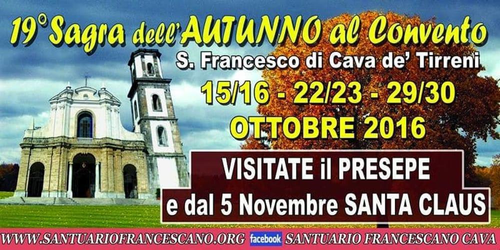 Il 29 e 30 ottobre, Sagra d'Autunno al Convento Francescano di Cava de' Tirreni
